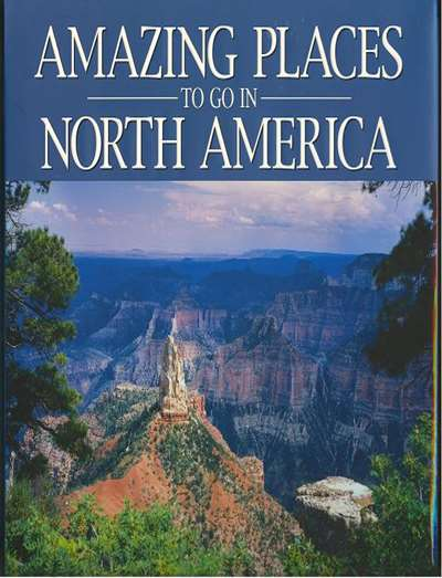 Amazing Places To Go In North America Magazine Subscription Canada